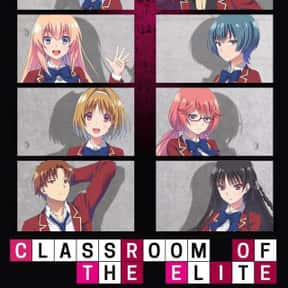 Classroom of the Elite  is listed (or ranked) 19 on the list The Best Anime on Crunchyroll