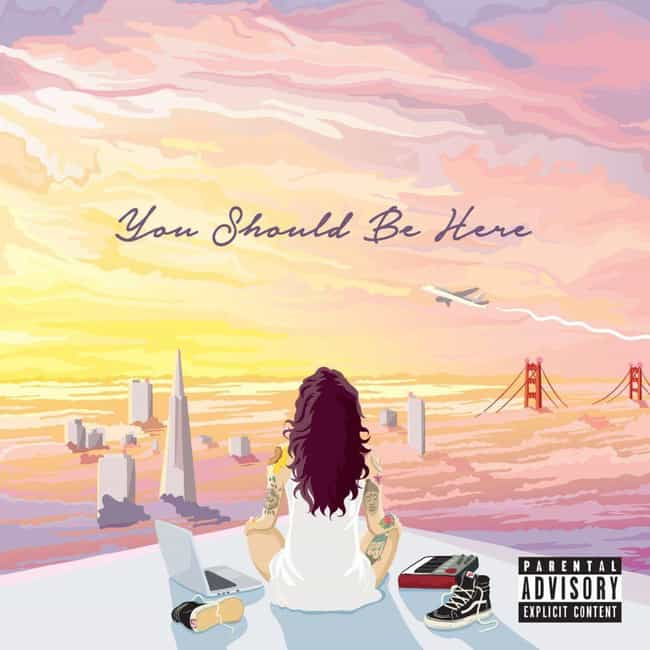 You Should Be Here is listed (or ranked) 4 on the list The Best Kehlani Albums, Ranked