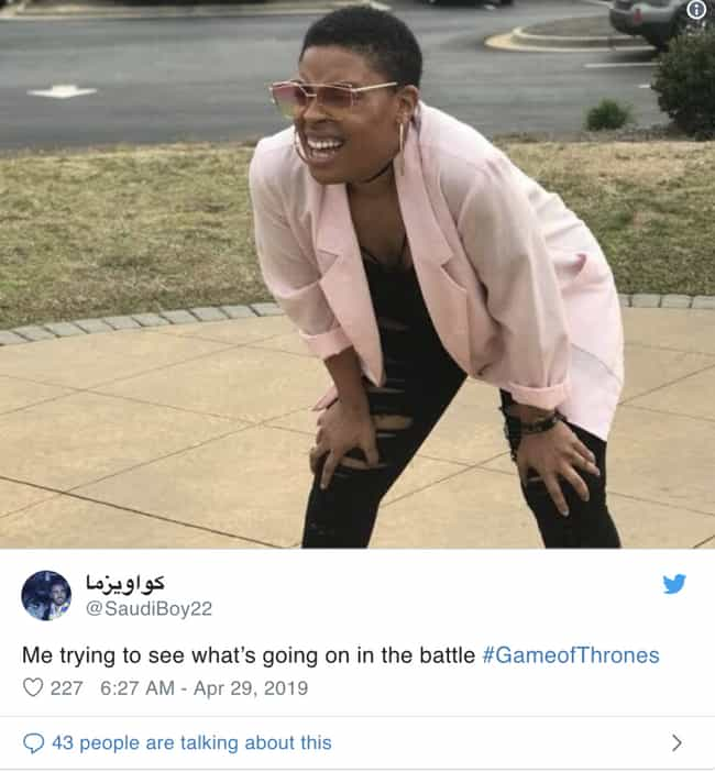 I Almost Saw Something is listed (or ranked) 3 on the list People Couldn't See 'Game Of Thrones' During The Battle Of Winterfell And They've Made Funny Memes