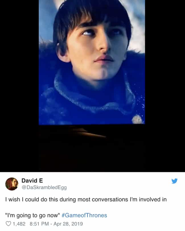 I'm Going To Go Now is listed (or ranked) 2 on the list Memes About Bran At The Battle Of Winterfell