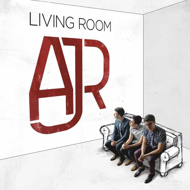 Living Room is listed (or ranked) 3 on the list The Best AJR Albums, Ranked