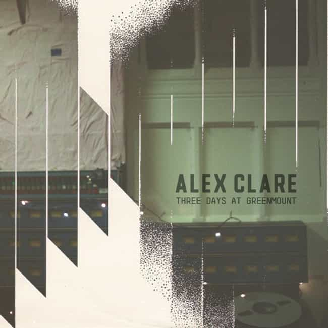 Three Days at Greenmount is listed (or ranked) 1 on the list The Best Alex Clare Albums, Ranked