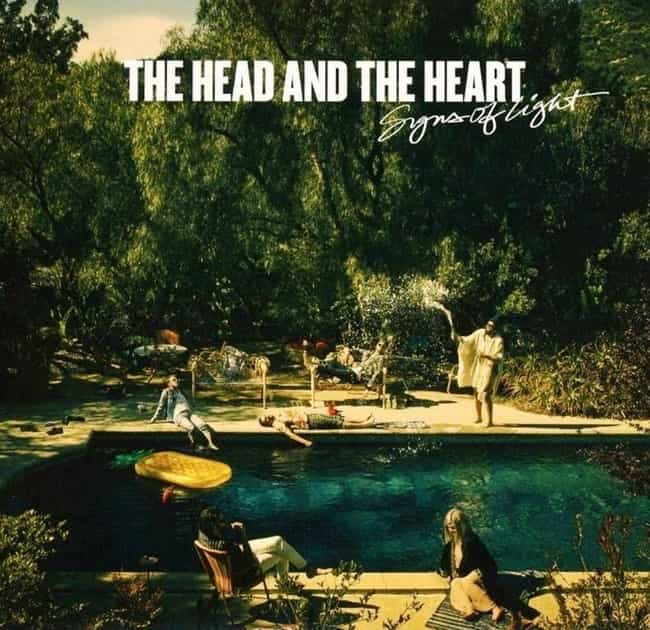 Signs of Light is listed (or ranked) 3 on the list The Best The Head and the Heart Albums, Ranked