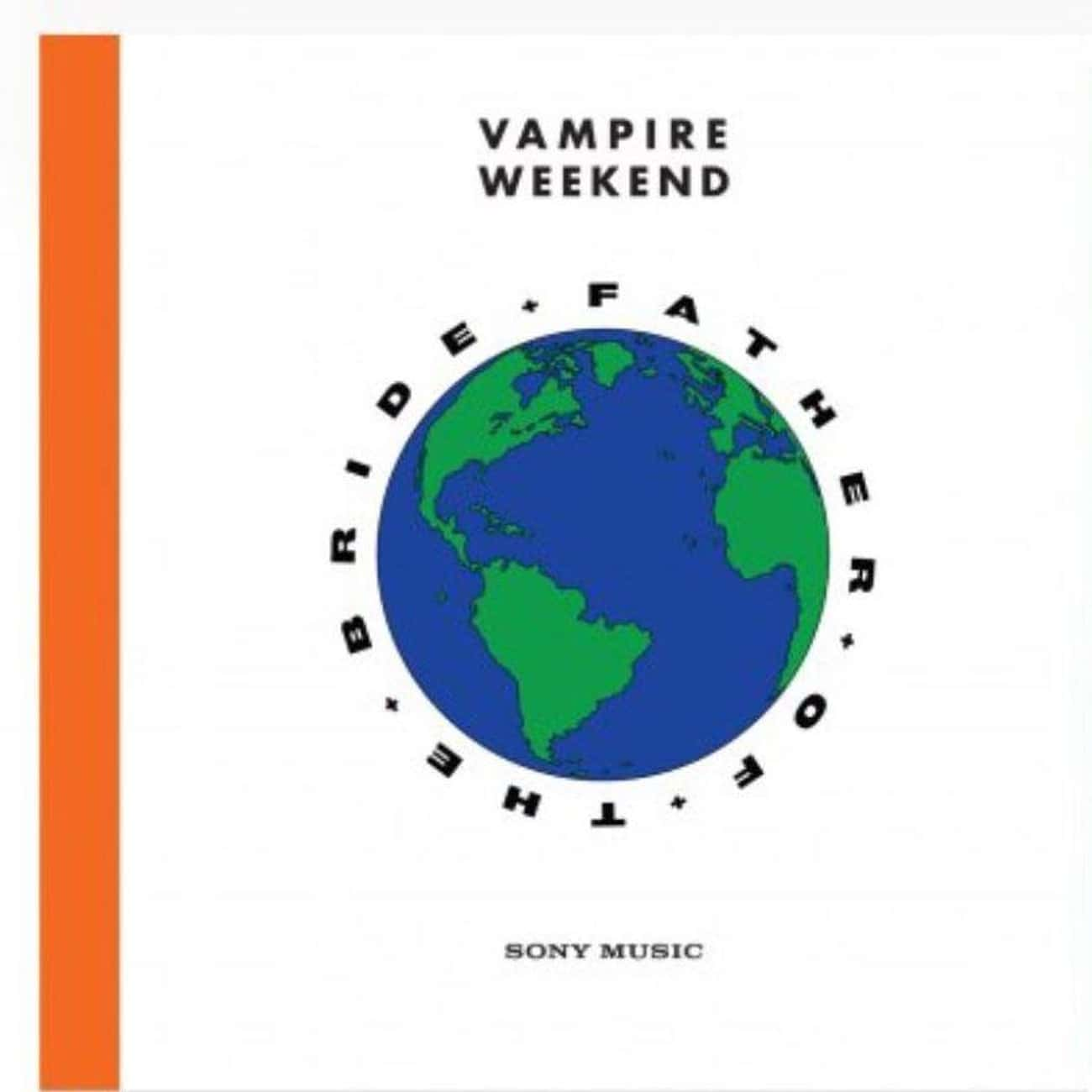 Father of the Bride is listed (or ranked) 4 on the list The Best Vampire Weekend Albums, Ranked