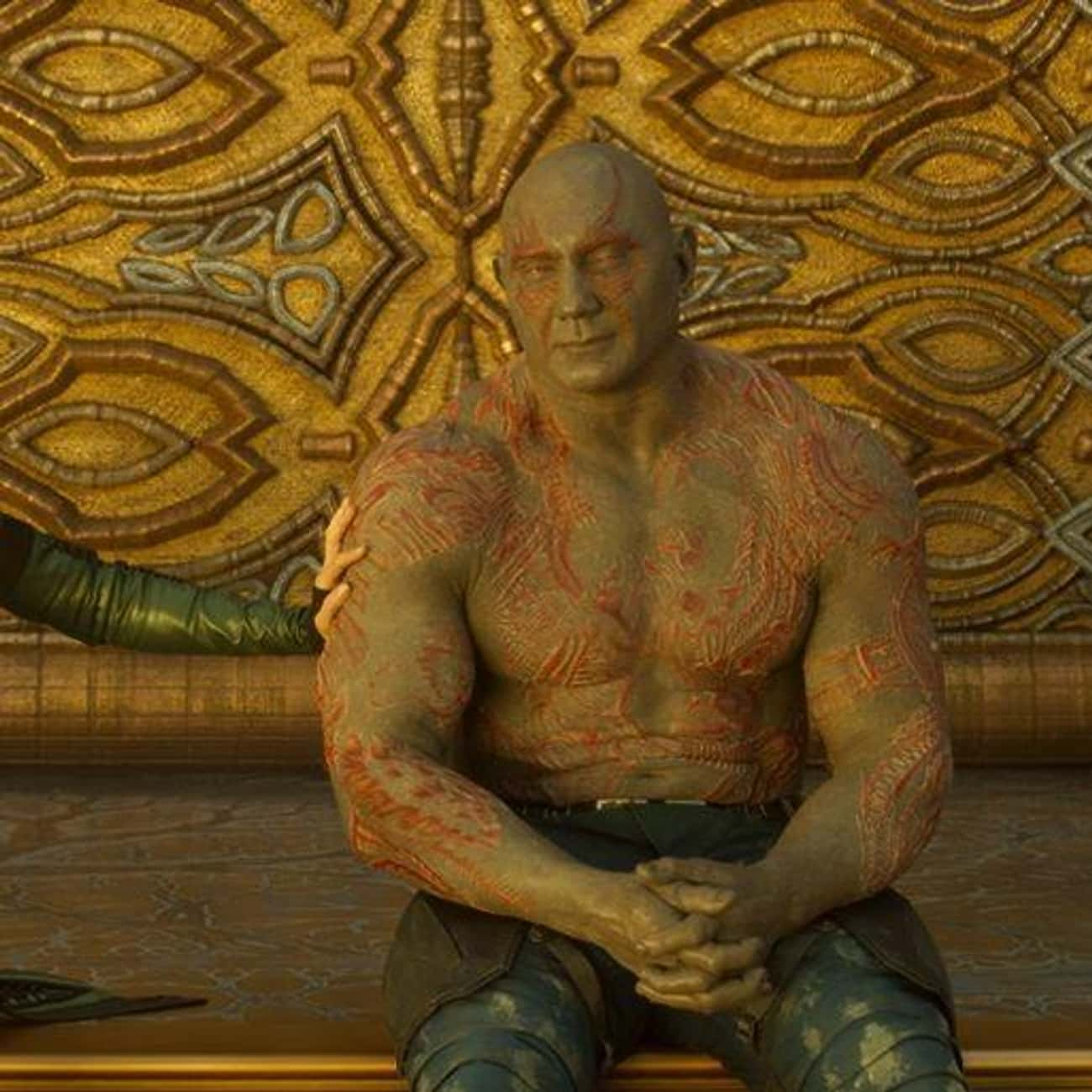 For Who You Are is listed (or ranked) 3 on the list The Best Drax the Destroyer Quotes