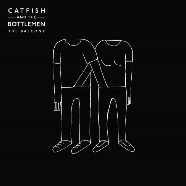 The Balcony is listed (or ranked) 1 on the list The Best Catfish and the Bottlemen Albums, Ranked