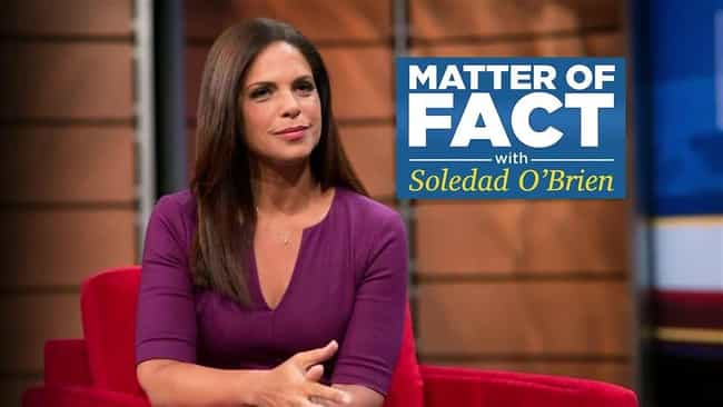 Matter of Fact with Sole... is listed (or ranked) 7 on the list The Best Sunday Morning Shows