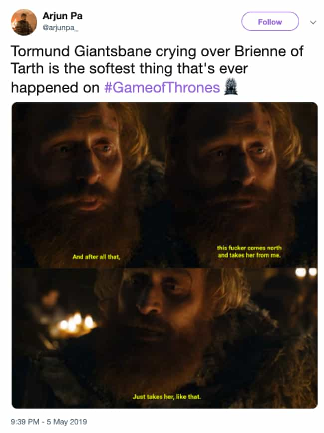 We Need More Soft 'Game Of Thr... is listed (or ranked) 3 on the list The Best Tormund Giantsbane Memes From THAT Part Of Episode 4
