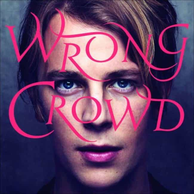 Wrong Crowd is listed (or ranked) 3 on the list The Best Tom Odell Albums, Ranked