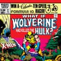 What if Wolverine had killed t... is listed (or ranked) 22 on the list All The Marvel What If…? Stories