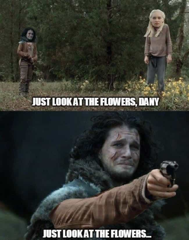 Focus On The Flowers is listed (or ranked) 4 on the list 20 Memes About 'Game Of Thrones' Season 8, Episode 5, 'The Bells'