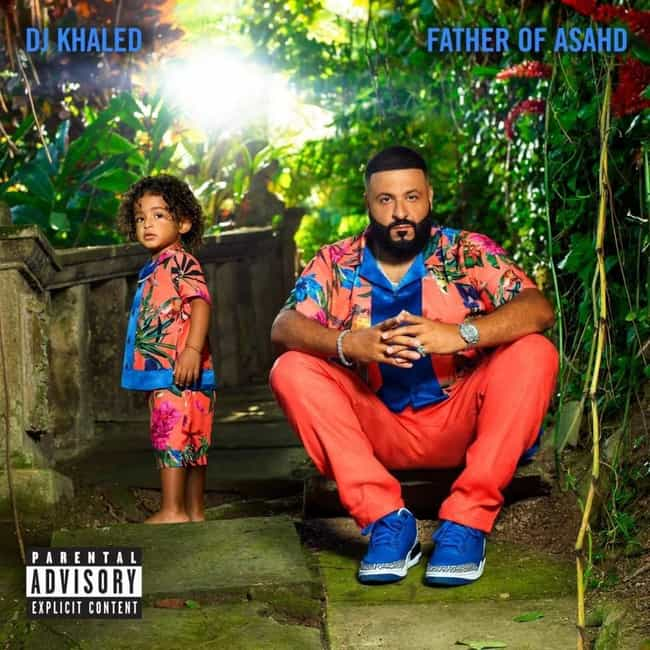 Father of Asahd is listed (or ranked) 4 on the list The Best DJ Khaled Albums, Ranked