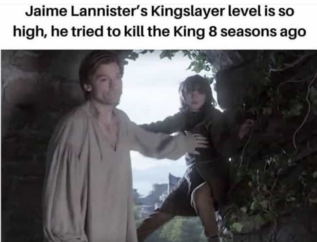 Kingslayer Game On Point... is listed (or ranked) 1 on the list 25 Funniest 'Game Of Thrones' Series Finale Memes