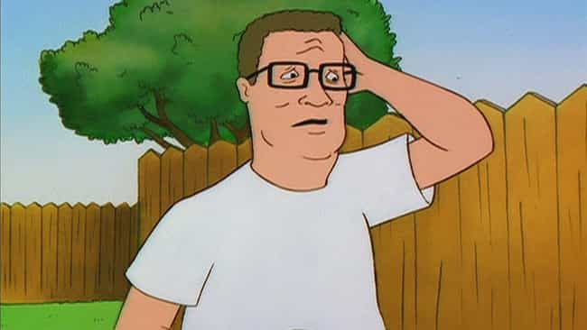 Hank Has Asperger's is listed (or ranked) 4 on the list Fan Theories About Hank Hill From 'King Of The Hill'