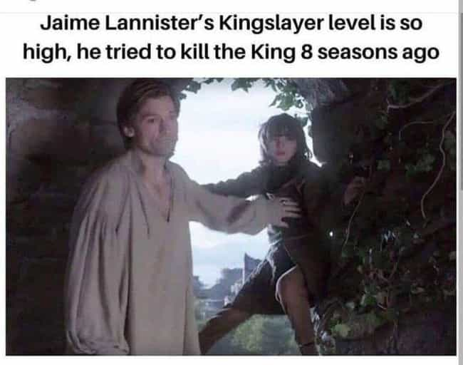 Jamie Lannister, The Ultimate ... is listed (or ranked) 2 on the list The 34 Funniest Bran Memes