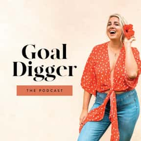 The Goal Digger Podcast is listed (or ranked) 10 on the list The Best Podcasts For Women