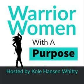 Warrior Women With A Purpose is listed (or ranked) 20 on the list The Best Podcasts For Women