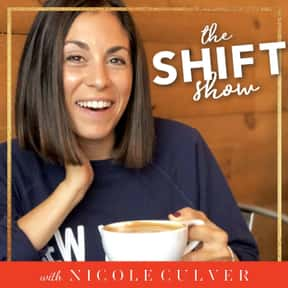 The Shift Show is listed (or ranked) 21 on the list The Best Podcasts For Women