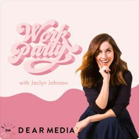 WorkParty is listed (or ranked) 23 on the list The Best Podcasts For Women