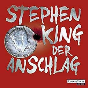 Der Anschlag is listed (or ranked) 18 on the list The Best Stephen King Audiobooks