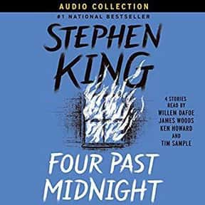 Four Past Midnight is listed (or ranked) 21 on the list The Best Stephen King Audiobooks