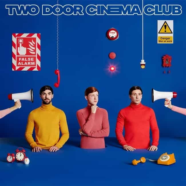 False Alarm is listed (or ranked) 4 on the list The Best Two Door Cinema Club Albums, Ranked