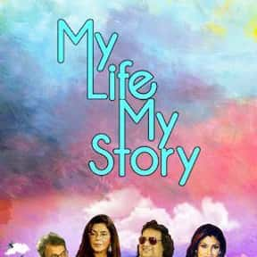 My Life My Story is listed (or ranked) 15 on the list The Best Talk Shows On Netflix