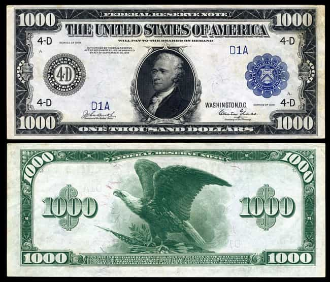 1918 Alexander Hamilton $1,000... is listed (or ranked) 4 on the list Rare US Currency That's Worth A Ton Of Money Now