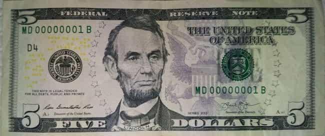 Low Serial Number 2013 $5 Bill is listed (or ranked) 8 on the list Rare US Currency That's Worth A Ton Of Money Now