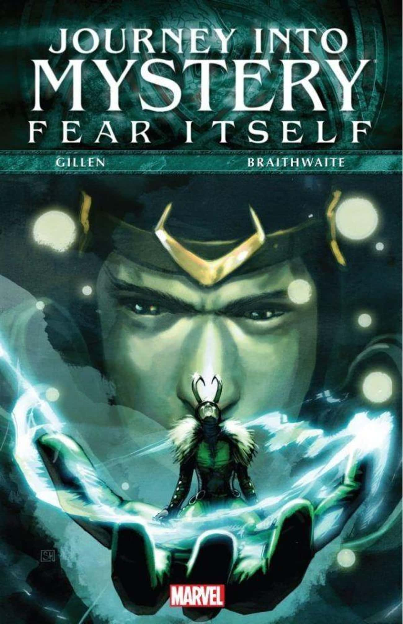 Fear Itself is listed (or ranked) 3 on the list The Best Loki Storylines in Comics