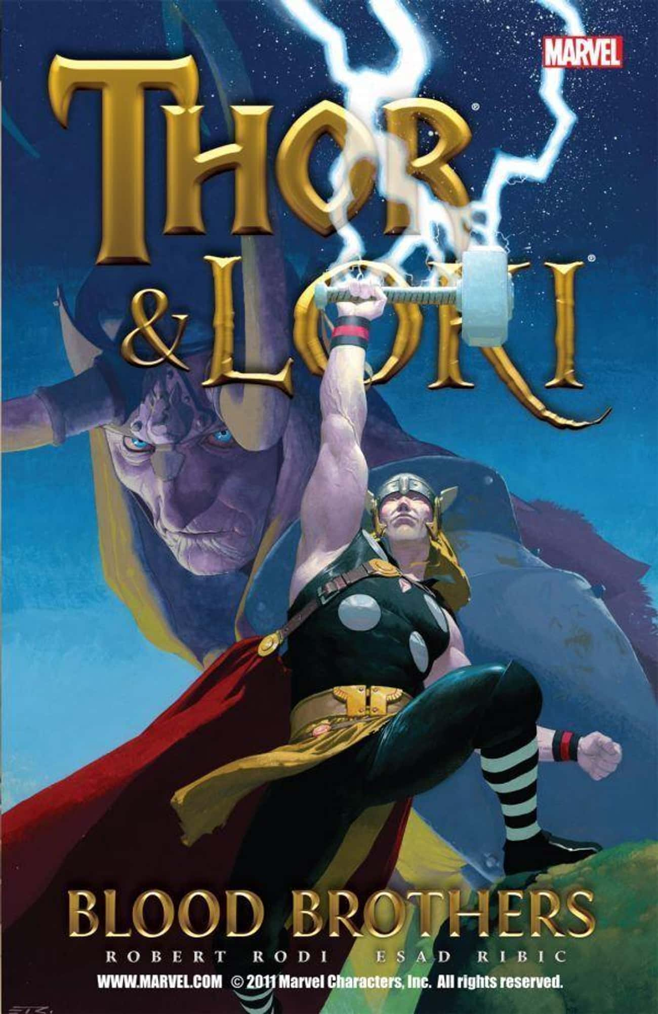 Thor & Loki: Blood Brothers is listed (or ranked) 2 on the list The Best Loki Storylines in Comics