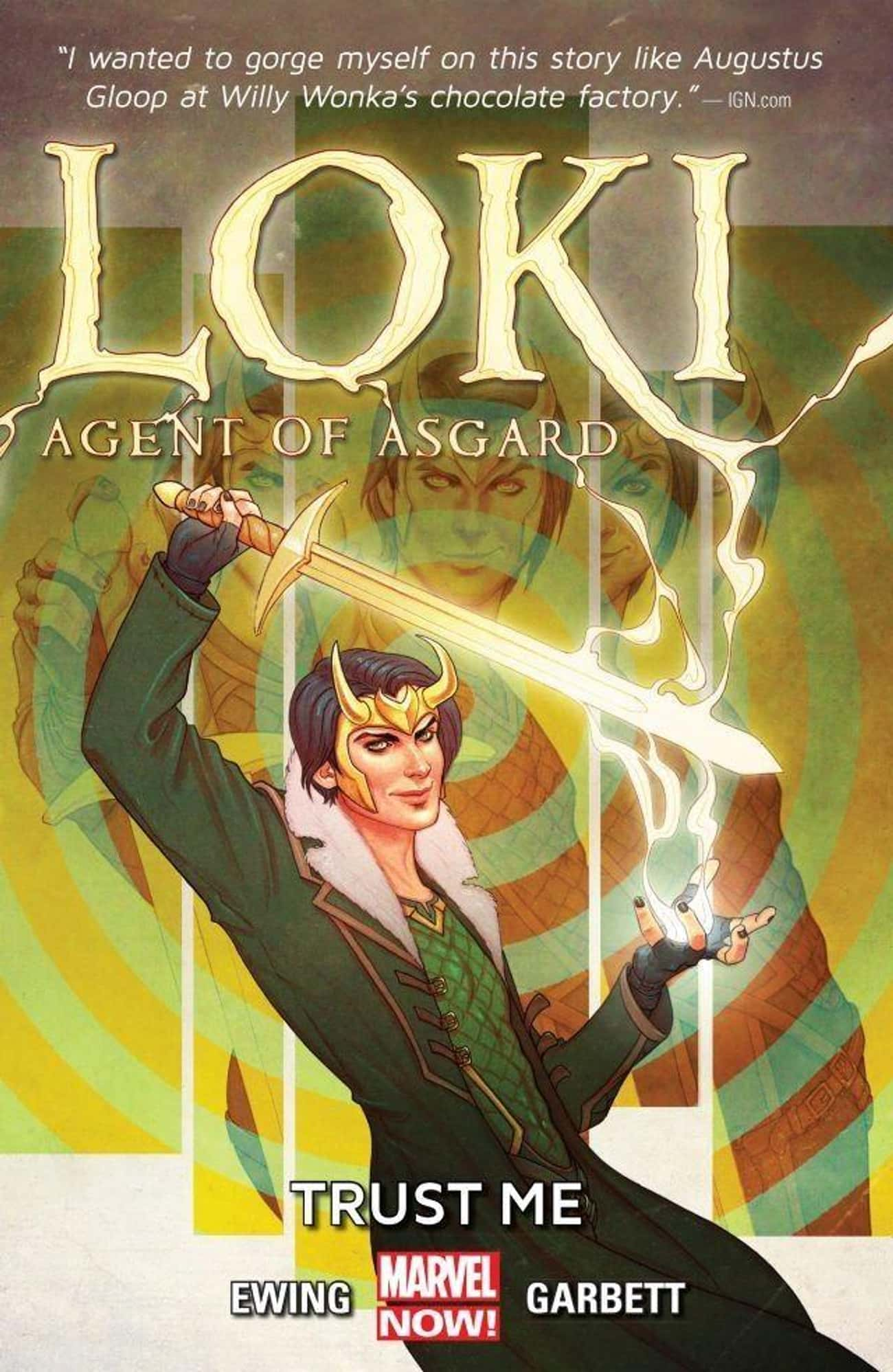 Trust Me is listed (or ranked) 1 on the list The Best Loki Storylines in Comics