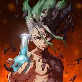 Dr. Stone is listed (or ranked) 10 on the list The 30+ Best Shounen Anime Of All Time