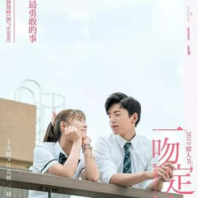 Fall in Love at First Kiss is listed (or ranked) 1 on the list The Best Chinese Movies Of 2019