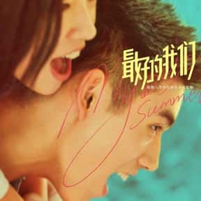 My Best Summer is listed (or ranked) 2 on the list The Best Chinese Movies Of 2019