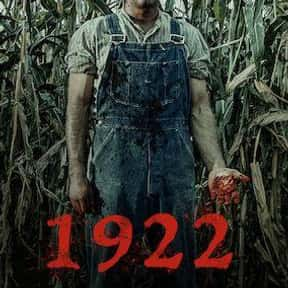 1922 is listed (or ranked) 10 on the list The Best Netflix Original Thriller Movies