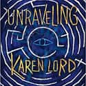 Unraveling is listed (or ranked) 25 on the list The Best Fantasy Novels Of 2019