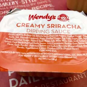 Wendy's Creamy Sriracha is listed (or ranked) 19 on the list The Best Fast Food Hot Sauces