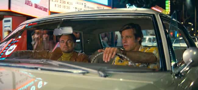According To Brad Pitt, ... is listed (or ranked) 1 on the list Everything We Know About 'Once Upon a Time in Hollywood'