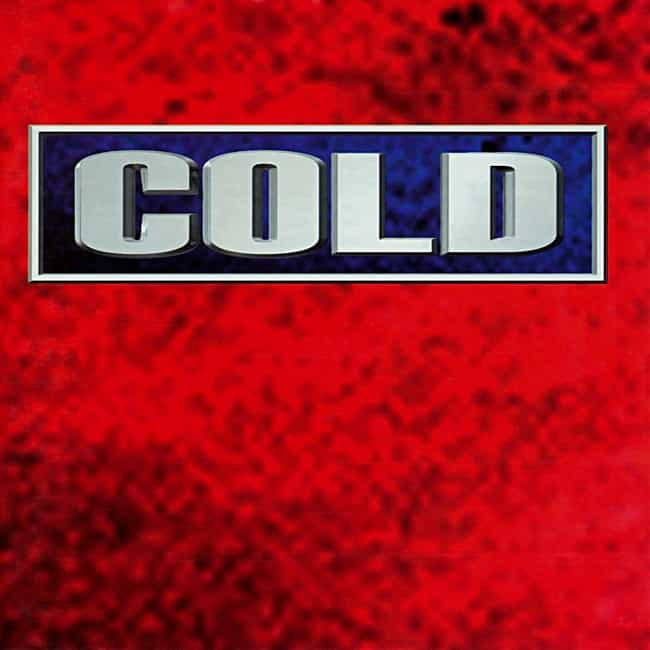 Cold is listed (or ranked) 4 on the list The Best Cold Albums, Ranked