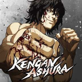 Kengan Ashura is listed (or ranked) 2 on the list The Best Action Anime On Netflix