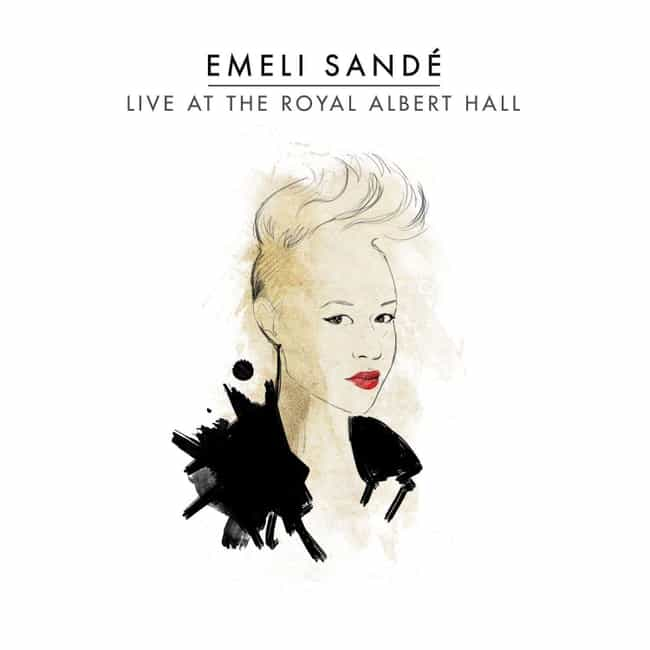 Live at the Royal Albert Hall is listed (or ranked) 2 on the list The Best Emeli Sandé Albums, Ranked