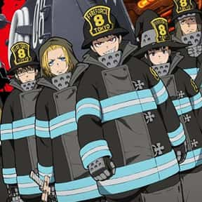 Fire Force is listed (or ranked) 9 on the list The Most Popular Anime Right Now