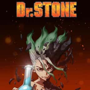 Dr. Stone is listed (or ranked) 1 on the list The Best Anime on Crunchyroll