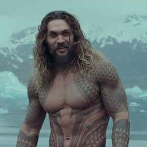Jason Momoa as Aquaman is listed (or ranked) 20 on the list The Best Fictional Characters You'd Leave Your Man For