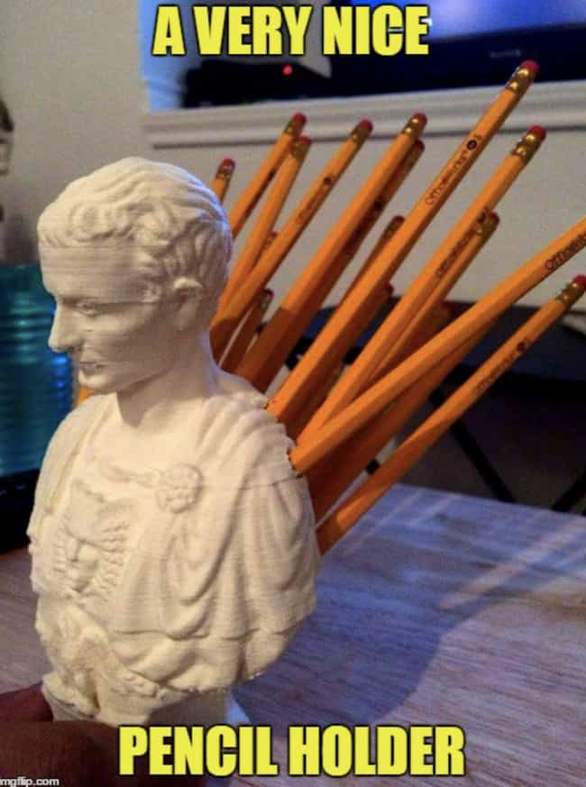 Pencil Holder is listed (or ranked) 2 on the list 20 Julius Caesar Memes That You'd Think Would Be Boring, But Are Actually Hilarious