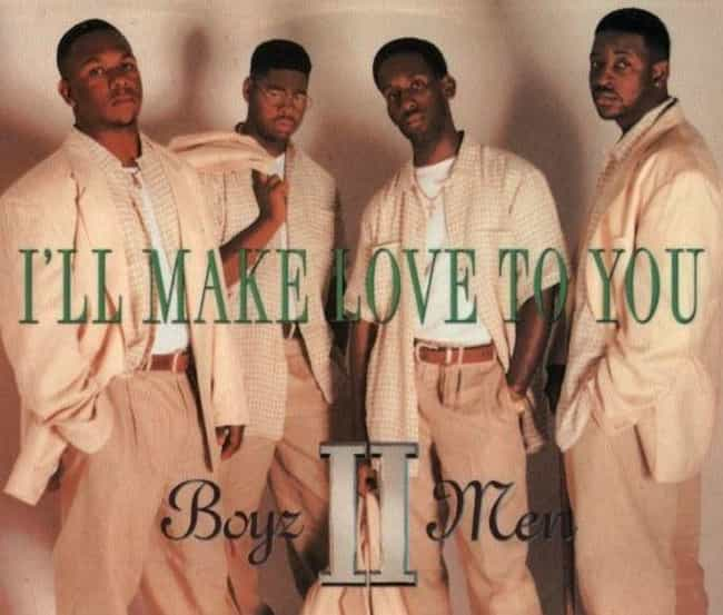 'I'll Make Love To You' By Boy... is listed (or ranked) 2 on the list Classic '90s Middle School Dance Songs That Were Totally About Getting Busy