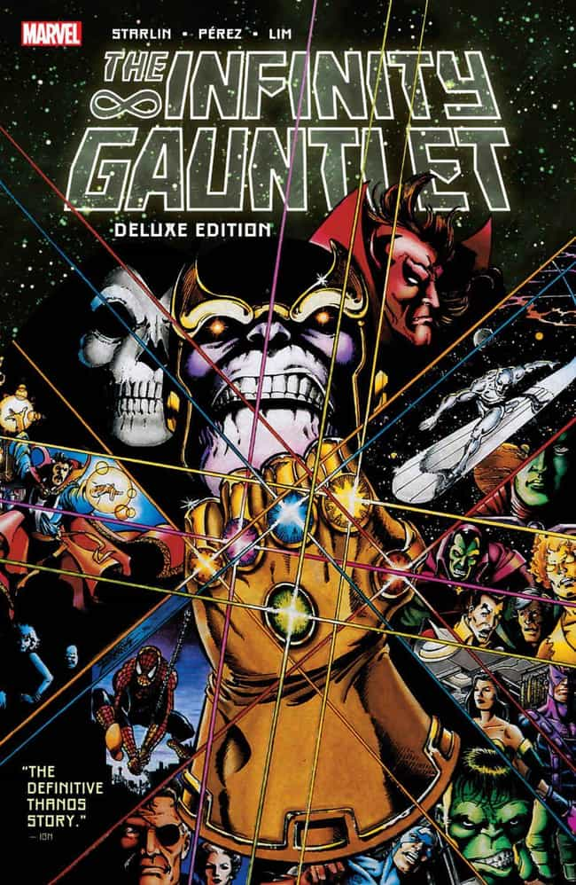 Infinity Gauntlet is listed (or ranked) 1 on the list The Best Storylines That Feature Thanos