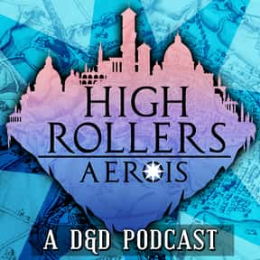 High Rollers DnD is listed (or ranked) 24 on the list The Most Popular D&D Podcasts Right Now, Ranked