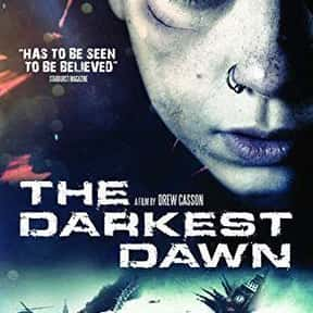 The Darkest Dawn is listed (or ranked) 24 on the list The Best Alien Movies Streaming On Netflix